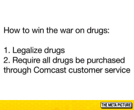 funny-war-on-drugs-buy-Comcast-customer-service.jpg